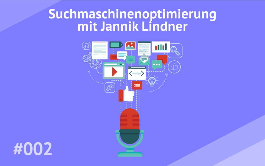 #002 – Suchmaschinenoptimierung mit Jannik Lindner